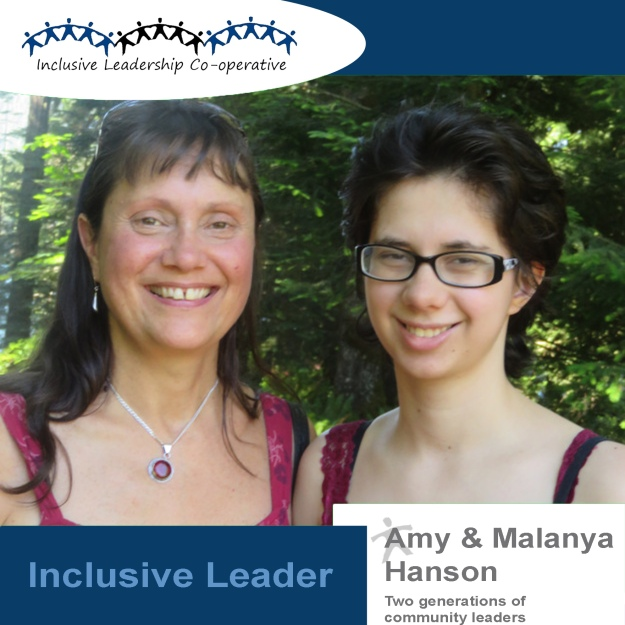 """Inclusive Leaders help everyone have a voice that is heard by creating circles of empowerment, not triangles of power-over. "" (Amy and Malanya Hanson, Two Generations of Community Leaders)"
